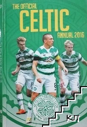 The Official Celtic FC annual 2016