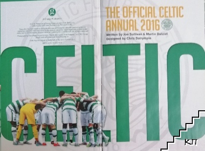 The Official Celtic FC annual 2016 (Допълнителна снимка 1)