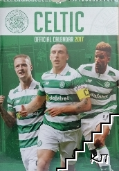 Official Celtic FC calendar 2017