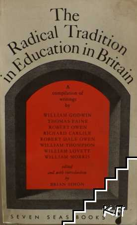 The Radical Tradition in Education in Britain