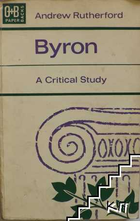 Byron. A Critical Study