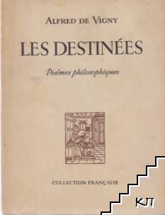 Les Destinées: Poèmes philosophiques