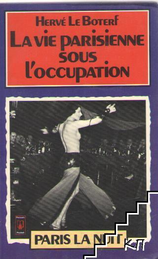 La vie parisiene sous l'occupation