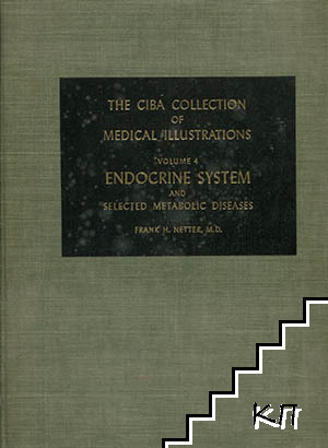 The Ciba collection of medical illustrations. Vol. 4: Endocrine system and selected metabolic diseases