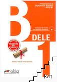 Preparacion al diploma de Español Nivel DELE B1 Claves