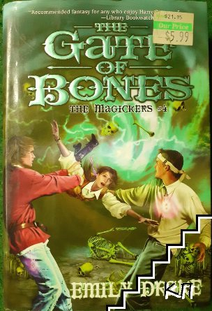 The Gate of Bones. The magickers # 4