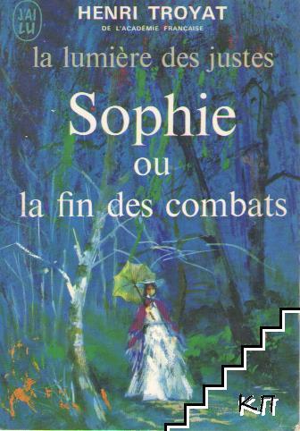 Sophie ou la fin des combats