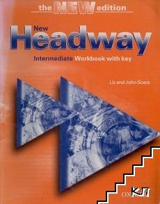 New Headway Intermediate. Workbook with key