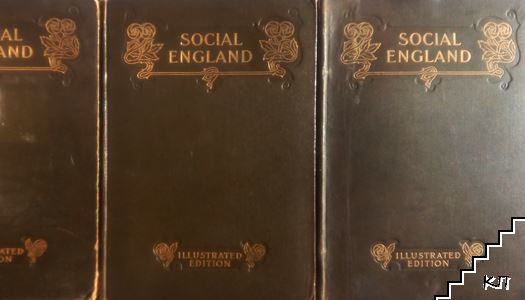 Social England. In Six Volumes. Vol. 1-3: From the Earliest Times to 1603