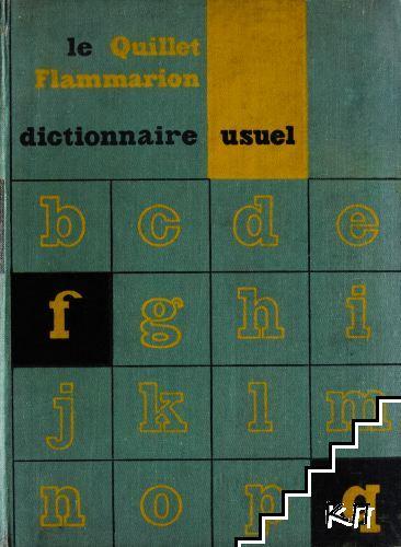Le quillet flammarion dictionnaire usuel