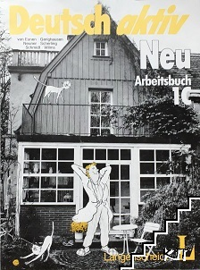 Deutsch aktiv Neu. Arbeitsbuch 1C