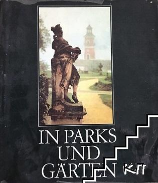 In Parks und Gärten