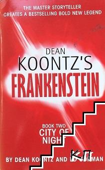 Frankenstein. Book 2: City of Night