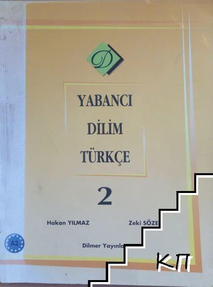 Yabancı Dilim Türkçe. Bölüm 2