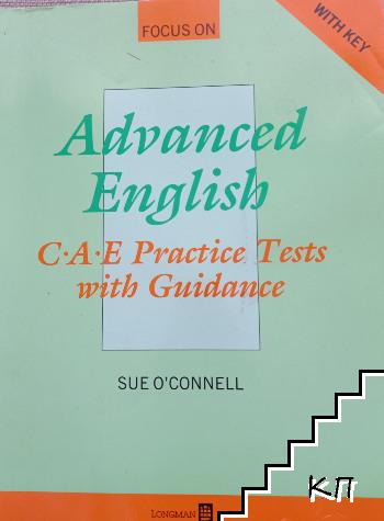 Advanced English C.A.E. Practice Test wih Guidance
