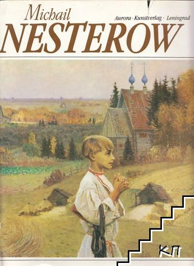 Michail Nesterow 1862-1942