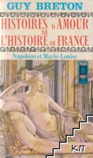 Histoires D'amour de L'histoire de France. Tome 8