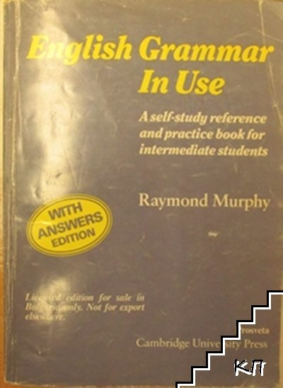 English Grammar in use: A self-study reference and practice book for intermediate students
