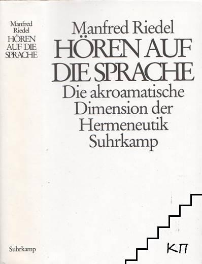 Hören auf die Sprache: Die akroamatische Dimension der Hermeneutik