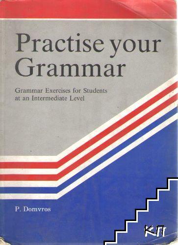 Practice your Grammar