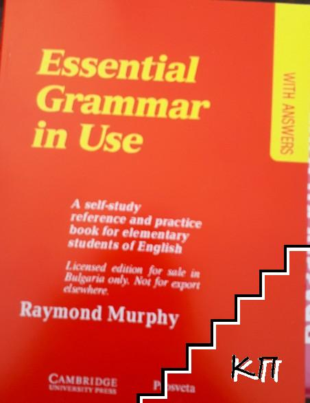 Essential Grammar in use. A self-study reference and practice book for elementary students of English