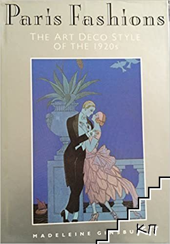 Paris Fashions: The Art Deco Style of the 1920s