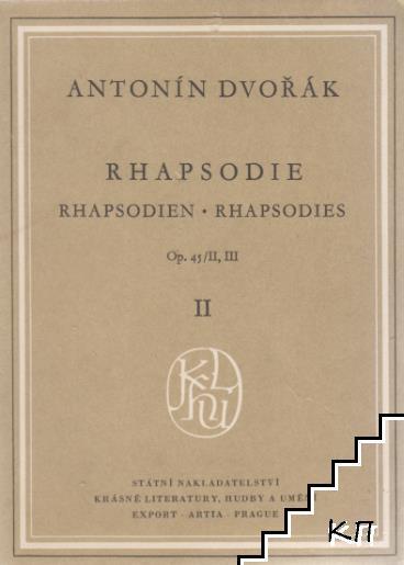Rhapsodie. Op. 45 II