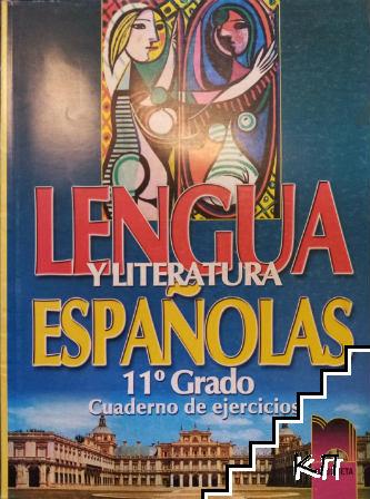 Lengua Y Literatura Españolas 11. Grado