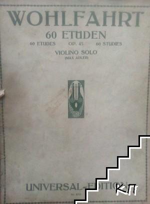 60 Etüden für die Violine. Op. 45