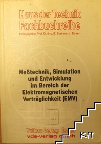 Messtechnik, Simulation und Entwicklung im Bereich der Elektromagnetischen Verträglichkeit (EMV)