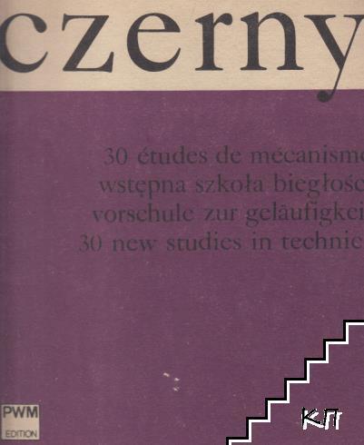 30 études de mécanisme. Op. 849: Na fortepian