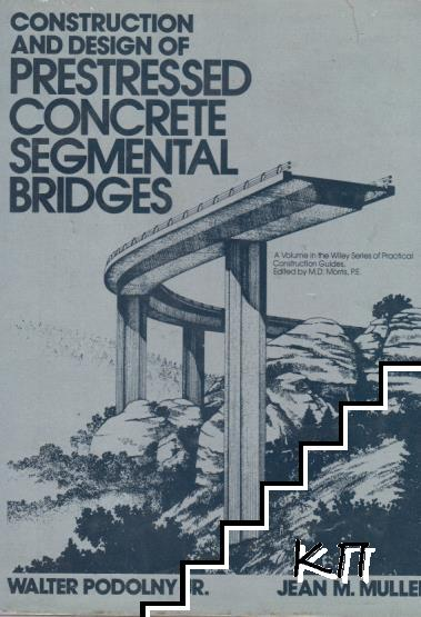Construction and disign of prestressed concrete segmental briges