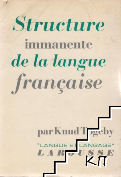 Structure immanente de la langue française