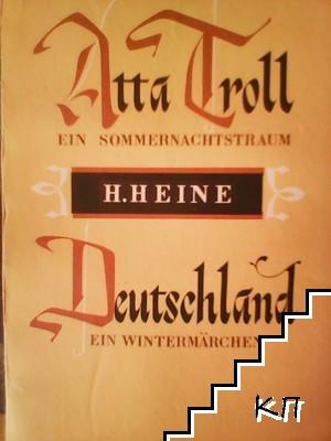 Atta Troll. Ein Sommernachtstraum / Deutschland. Ein Wintermärchen
