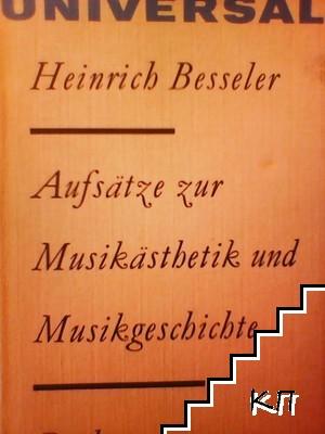 Aufsätze zur Musikästhetik und Musikgeschichte