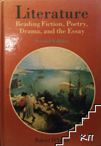Literature: Reading Fiction, Poetry, Drama and the Essay