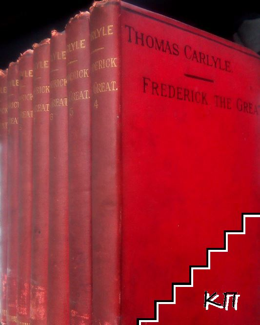 History of Friedrich II of Prussia, Called Frederick the Great. In Ten Volumes. Vol. 4-10