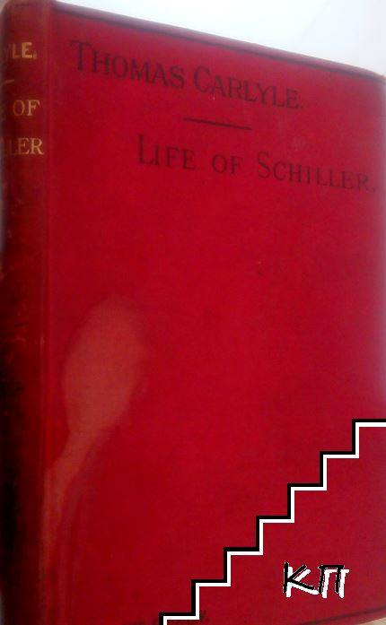 The Life of Friedrich Schiller: Comprehending and Examination of His Works