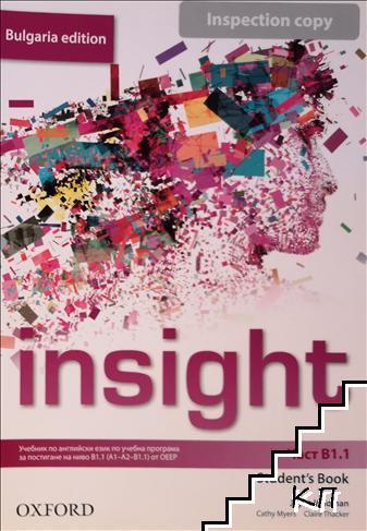 Insight Bulgaria Edition B1. Part B1. Student's book