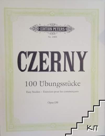 100 Übungsstücke. Opus 139