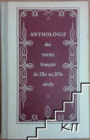 Anthologie des textes français du IXe au XVe siécle