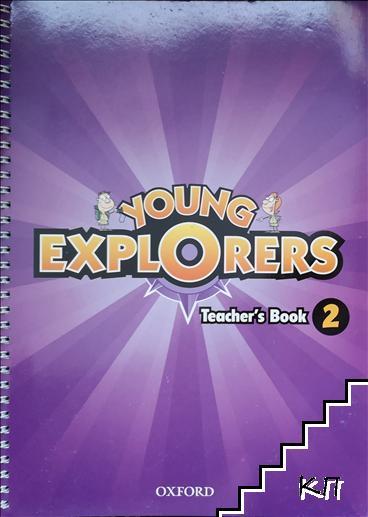 Yound exporers. Teacher's book 2