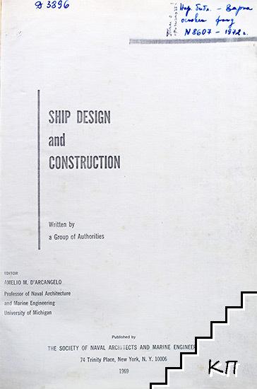 Ship Desigh and Construction