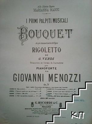 Bouquet (Rigoletto) + La Traviata