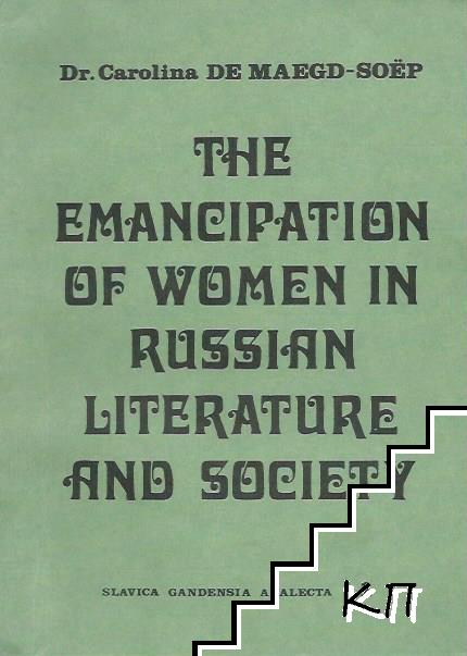 The Emancipation of Women in Russian Literature and Society