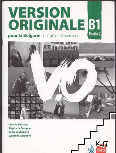 Version Originale B1. Partie 2: Livre de l'eleve + CD