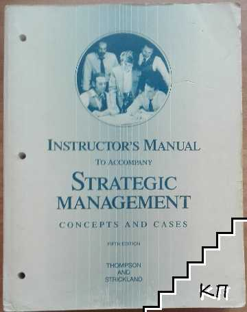 Instructor's Manual to accompany Strategic management: Concepts and cases Perfect