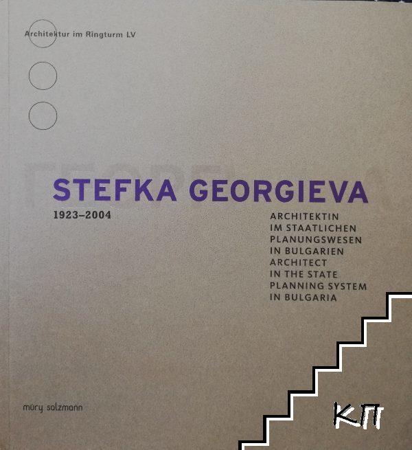 Stefka Georgieva 1923-2004. Architektin im staatlichen planungswesen in Bulgarien