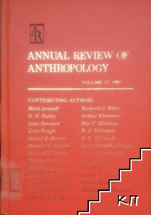 Annual Review of Anthropology. Vol. 12