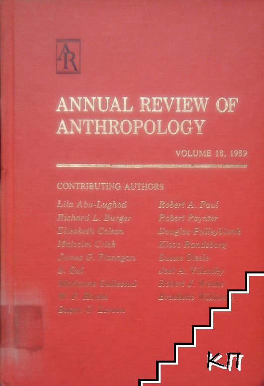 Annual Review of Anthropology. Vol. 18